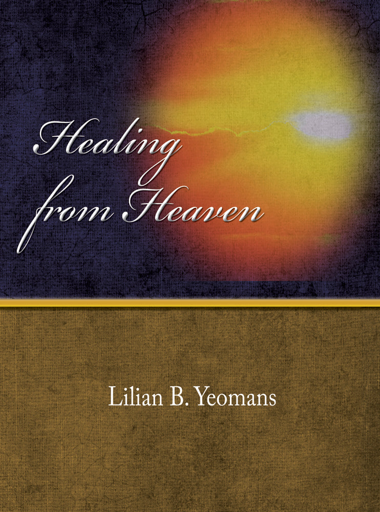 Healing From Heaven - Lilian Yeomans - eBook