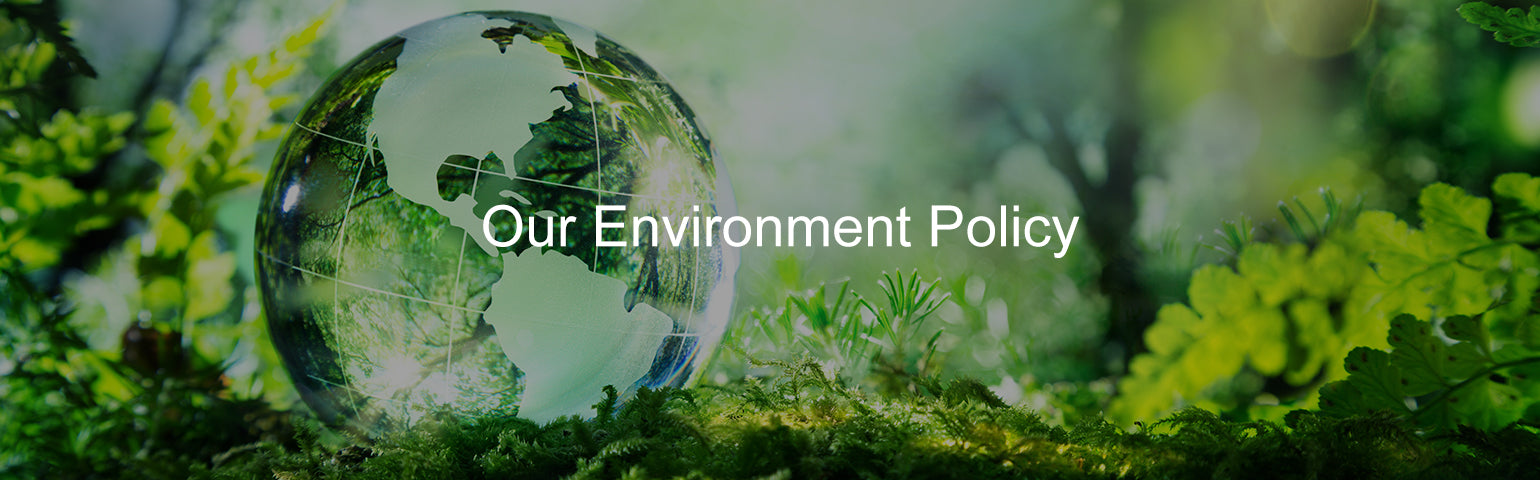Excelvan Environment Policy