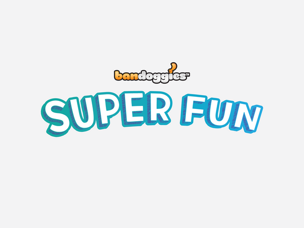 Bandoggies® Super Fun