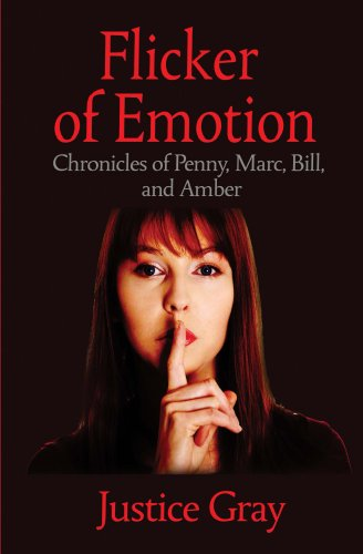 Flicker of Emotion: Chronicles of Penny, Marc, Bill, and Amber (The Garbage Collector Series Book 8)