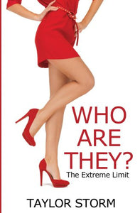 Who Are They?: The Extreme Limit (Who--? Series Book 1)