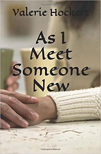 As I Meet Someone New