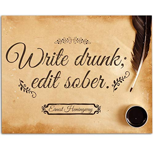 Great Gift to Writers - Write Drunk Edit Sober - 11x14 Unframed Art Print