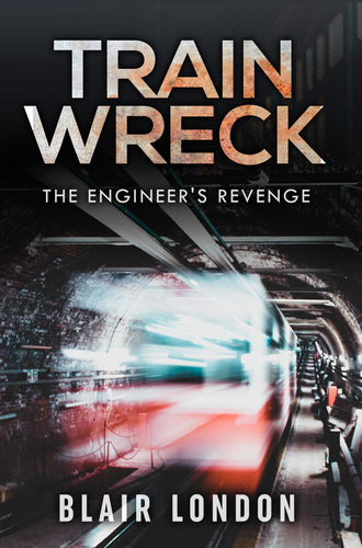 Train Wreck: It Wasn't an Accident - The Engineer's Revenge