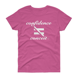 Confidence Is Not Conceit Bowia Womens T