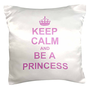 "3dRose pc_157756_1 Keep Calm And Be A Princess Light Pink Fun Girly Girl Gifts Carry on Funny Spoilt Humor Humorous Pillow Case, 16"" x 16"""