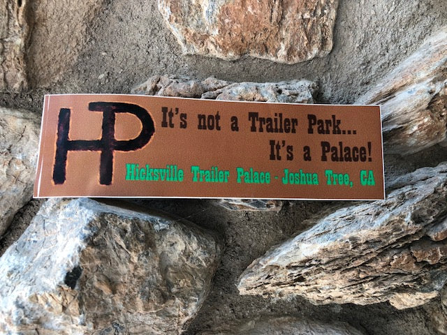 Hicksville Trailer Palace Bumper Sticker