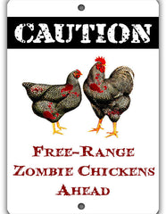 Zombie Chickens Ahead Sign