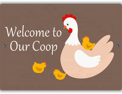 Welcome to Our Coop Sign