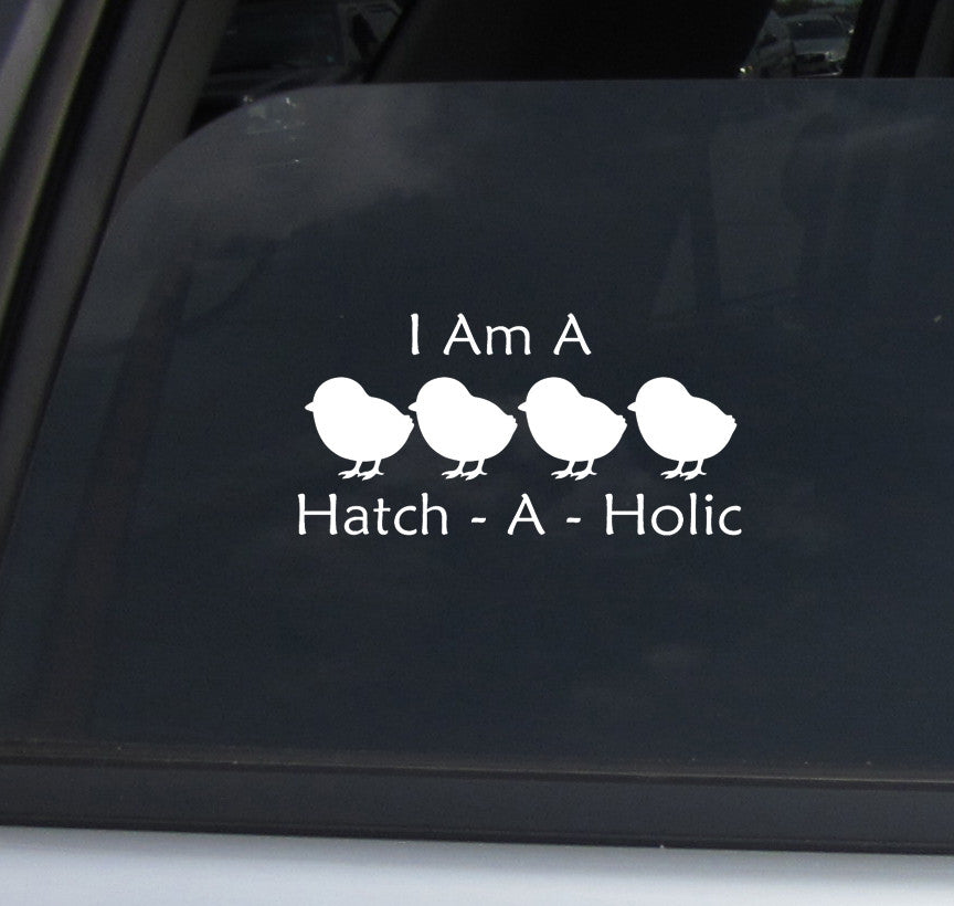 Hatch-A-Holic Decal