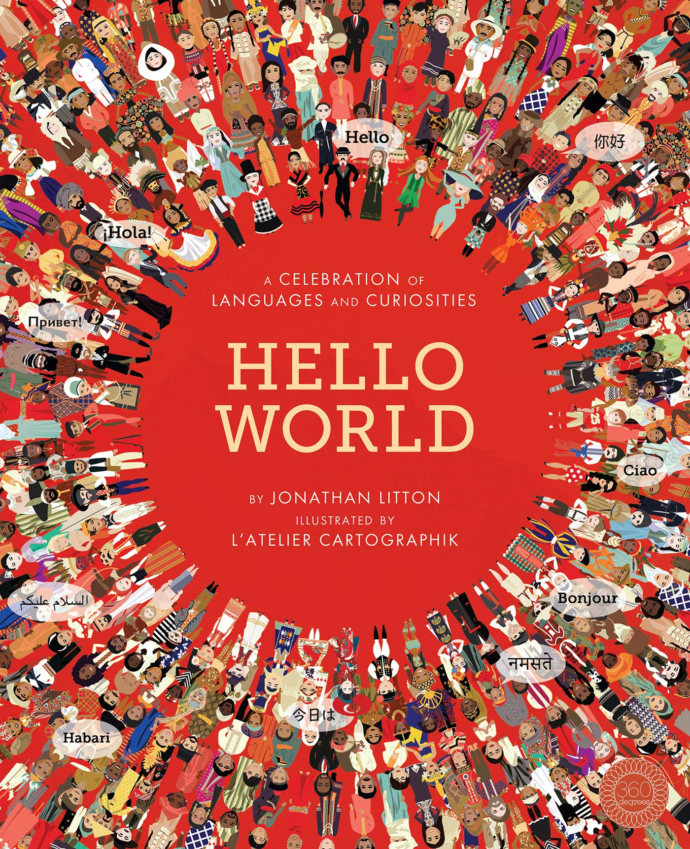 Hello World: A Celebration of Languages & Curiosities