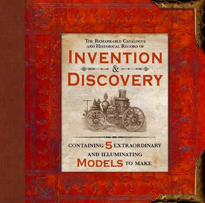 The Remarkable Catalogue and Historical Record of Invention and Discovery