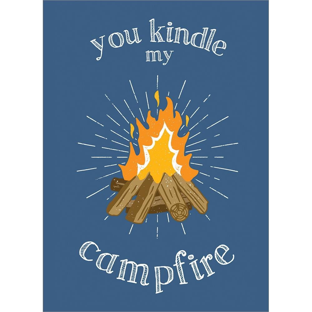 You Kindle My Campfire Greeting Card
