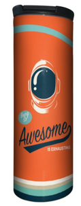 Awesome Astronaut Tumbler