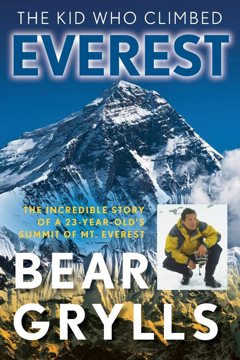 Bear Grylls The Kid Who Climbed Everest Paperback Book