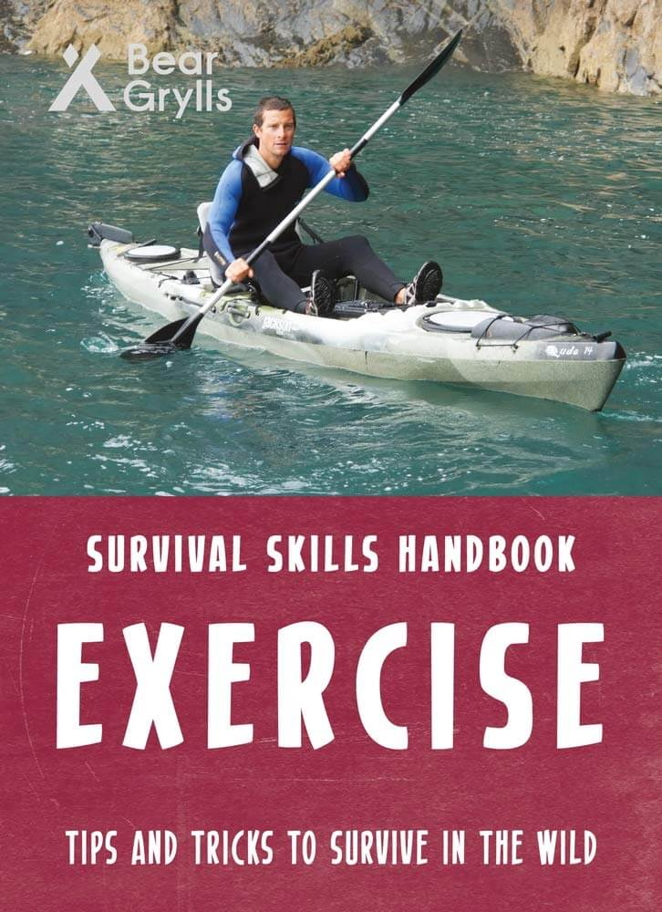 Bear Grylls Survival Skills: Exercise Paperback Book