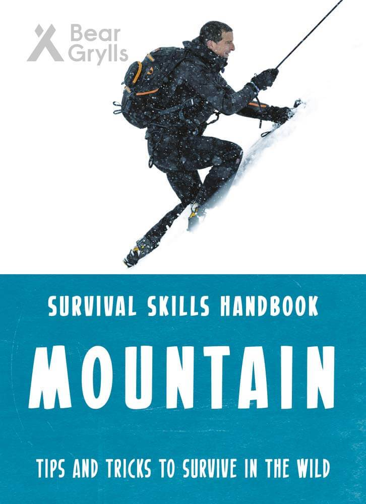 Bear Grylls Survival Skills: Mountains Paperback Book