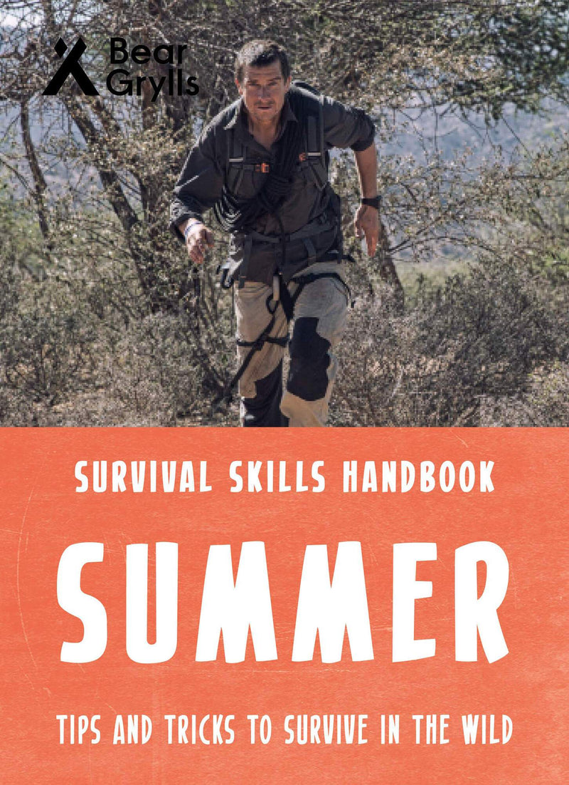 Bear Grylls Survival Skills: Summer Paperback Book