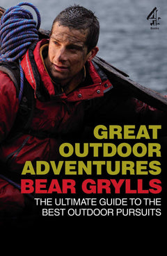 Great Outdoor Adventures: The Ultimate Guide to the Best Outdoor Pursuits