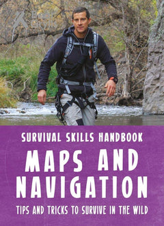 Survival Skills: Maps and Navigation
