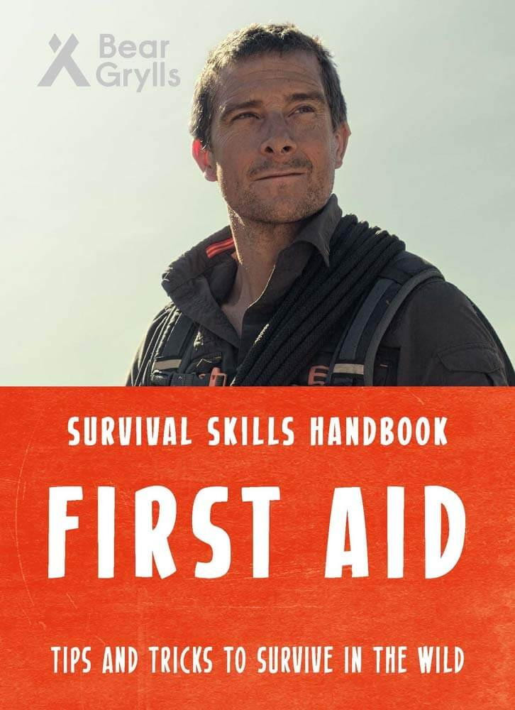 Bear Grylls Survival Skills: First Aid Paperback Book