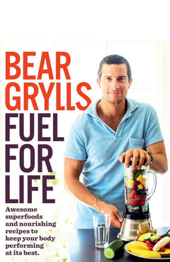 Fuel for Life: Achieve maximum health with amazing dairy, wheat and sugar-free recipes