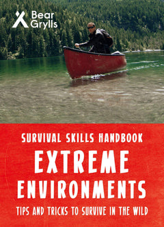 Survival Skills: Extreme Environments