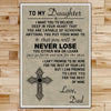 FM006 - Dad To Daughter - Never Lose - Family Poster