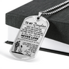 Soldier - Dad To Daughter - Never Lose - English - Military Ball Chain - Luxury Dog Tag