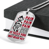 Warrior - Spartan - PAIN - You Are Not Dead Yet 2 - Military Ball Chain - Luxury Dog Tag