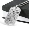 Warrior - Spartan - Wife To Husband - You Are Best Friend My Soul - Mate My Everything - Military Ball Chain - Luxury Dog Tag