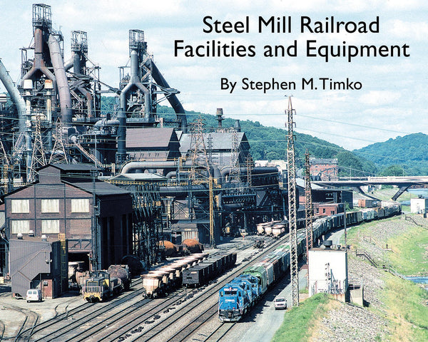 Morning Sun Steel Mill Railroad Facilities and Equipment