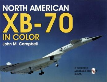 Schiffer Aircraft History - North American XB70 in Color