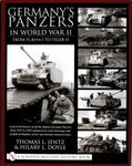 Schiffer Military History - Germany's Panzers in WWII from PzKpfw I to Tiger II