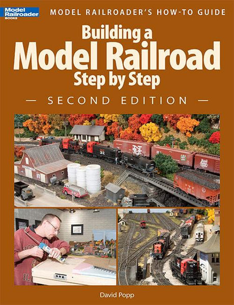 Kalmbach Model Railroader's How to Guide Building a Model Railroad Step-by-Step 2nd Edition