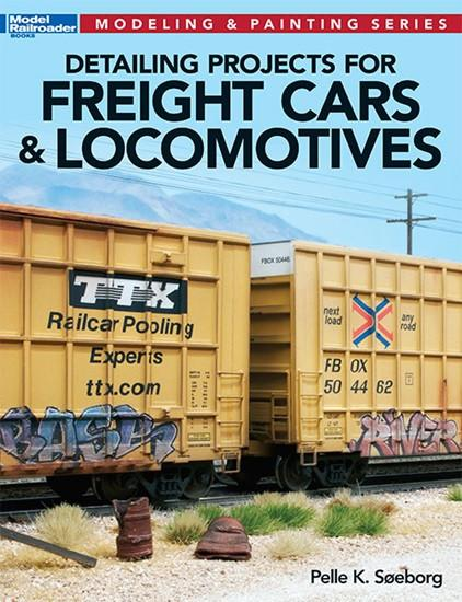 Kalmbach Modeling & Painting Detailing Projects for Freight Cars & Locomotives