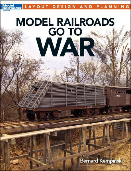 Kalmbach Books Layout Design & Planning Model Railroads Go to War