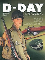 Casemate Books D-Day Normandy Weapons, Uniforms & Military Equipment