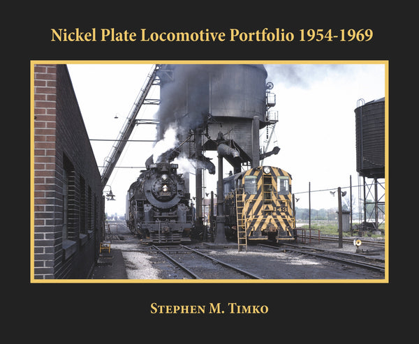Morning Sun Nickel Plate Locomotive Portfolio 1954 - 1969
