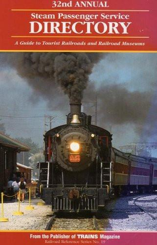 Kalmbach Books 32nd Annual Steam Passenger Service Directory