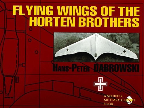 Schiffer Aircraft History - Flying Wings of the Horten Brothers