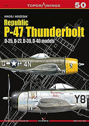 Kagero Books Topdrawings: Republic P47 Thunderbolt D25, D27, D40 Models