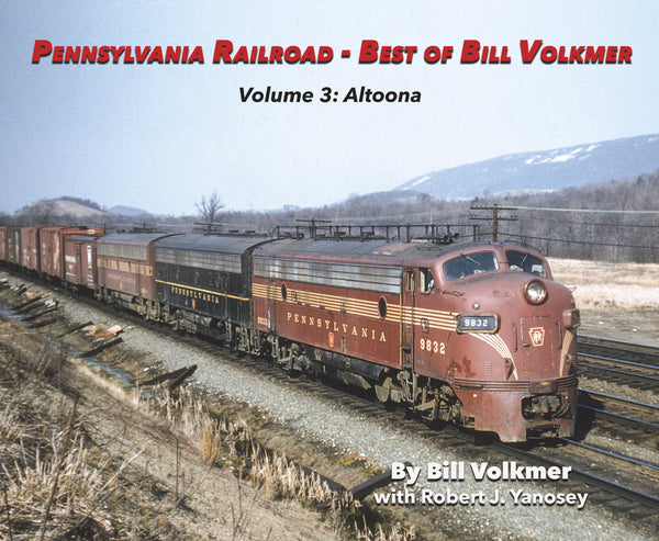 Morning Sun Pennsylvania Railroad - Best of Bill Volkmer Volume 3: Altoona