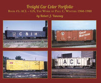 Morning Sun Freight Car Color Portfolio Book #1:ACL-GN, The Work of Paul C. Winters 1960-80
