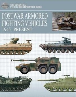 Casemate Books The Essential Vehicle Identification Guide: Postwar Armored Fighting Vehicles 1945-Present (Hard Cover)