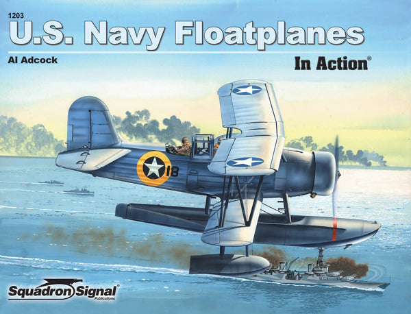 Squadron Signal US Navy Floatplanes In Action