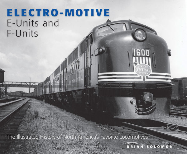 Quarto Publishing - Electro-Motive E-Units and F-Units
