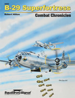 Squadron Signal B-29 Superfortress Combat Chronicles