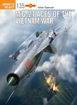 Osprey Publishing Aircraft of the Aces: MiG21 Aces of the Vietnam War