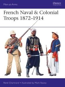 Osprey Publishing Men at Arms: French Naval & Colonial Troops 1872-1914